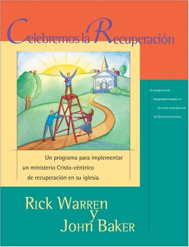 Celebremos la recuperación kit con DVD: Un programa para implementar un ministerio Cristo-céntrico de recuperación en su iglesia (Spanish Edition) by HarperCollins Christian Pub.
