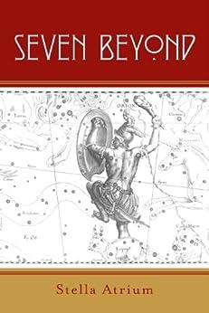 Seven Beyond by [Atrium, Stella]