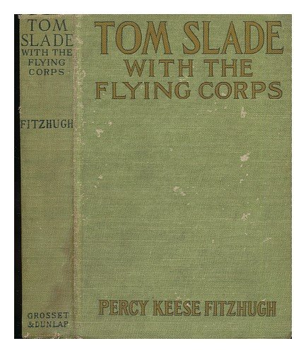 Tom Slade with The Flying Corps: A Campfire Tale ebook