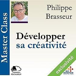 Développer sa créativité (Master Class)