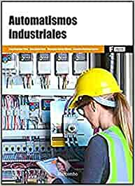 *Automatismos Industriales: 1 (MARCOMBO FORMACIÓN)