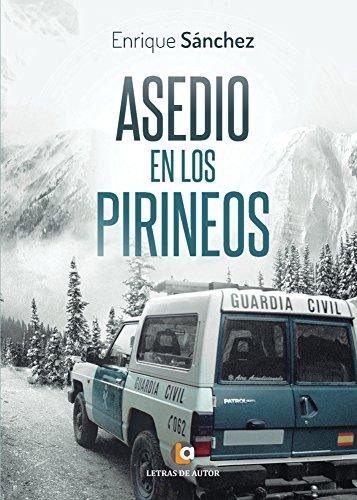 Descargar Libro Asedio En Los Pirineos Enrique Sánchez