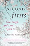 Second Firsts, Christina Rasmussen, 1401940838