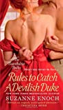 Rules to Catch a Devilish Duke (Scandalous Brides Series) by Suzanne Enoch (2012-09-25)