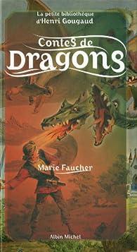 Contes de dragons par Faucher