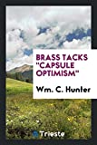 """Brass Tacks """"Capsule Optimism"""""""