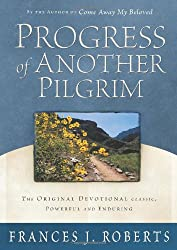 Progress of Another Pilgrim: The Original Devotional Classic, Powerful and Enduring (Complete and Unabridged)