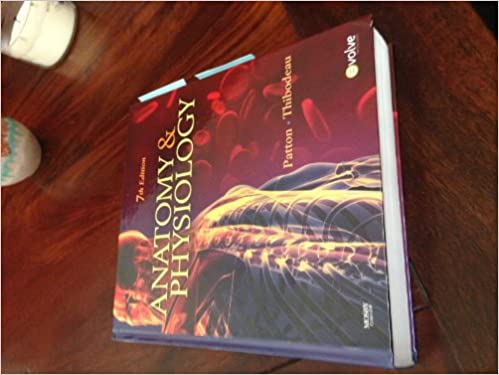 Anatomy & Physiology - TEXTBOOK ONLY: Phd Kevin T. Patton ...