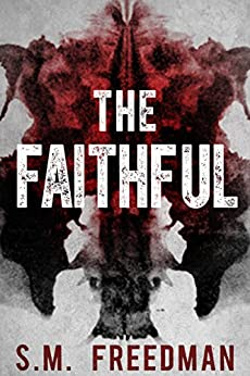 The Faithful by [Freedman, S.M.]