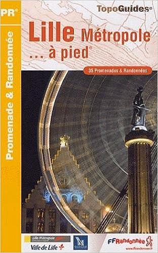 Lire un Lille Métropole... : A pied epub, pdf
