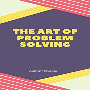 The Art of Problem Solving Audiobook