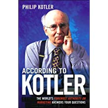 According to Kotler: The World's Foremost (text only) by P.Kotler