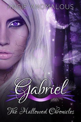 Read Online Gabriel (The Hallowed Chronicles) (Volume 2) PDF