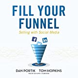 Fill Your Funnel: Selling with Social Media