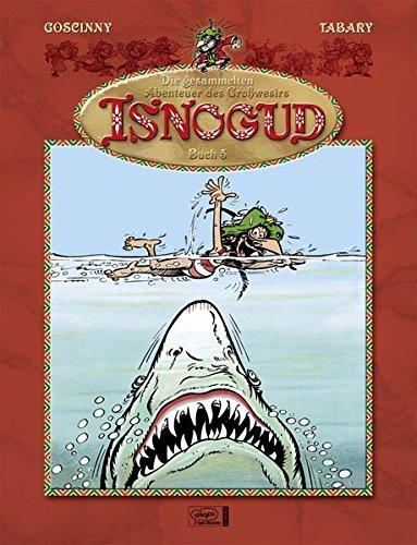 Die gesammelten Abenteuer des Großwesirs Isnogud 05