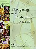 Navigating Through Probability in Grades 6-8 9780873535236