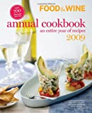 Food and Wine 2009 Annual Cookbook, Food and Wine Magazine Editors, 1603200541