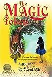 The Magic Token, Eugene Orlando, 0595332765