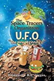 [ The Space Tracers Organitron U.F.O: The New Veginnings! by H E Diggan, Emmesville ( Author ) Sep-2014 Paperback ]