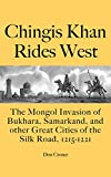 Chingis Khan Rides West: The Mongol Invasion  of