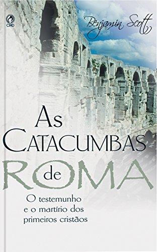 DE CATACUMBAS ROMA BAIXAR AS GRATIS LIVRO