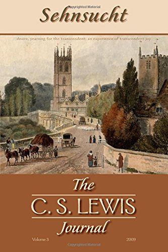 Download Sehnsucht: The C. S. Lewis Journal : Volume 3 (Sehnsucht: C.S. Lewis Journal) PDF