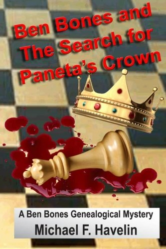 Ben Bones and The Search for Paneta's Crown: Ben Bones Mystery ()