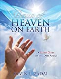 img - for DAYS OF HEAVEN ON EARTH: A STUDY GUIDE TO THE DAYS AHEAD by Kevin L. Zadai (2015-09-10) book / textbook / text book
