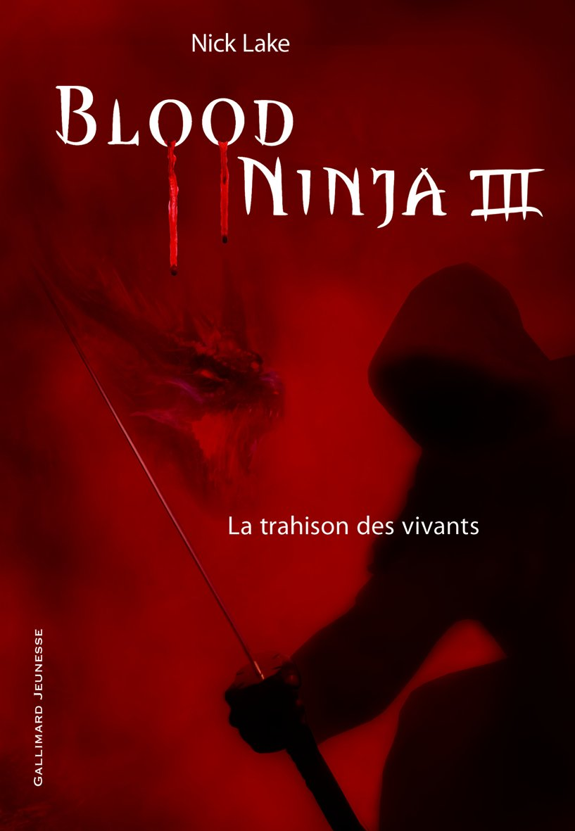 Blood Ninja (Tome 3-La trahison des vivants): Amazon.es ...