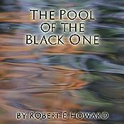 The Pool of the Black One | Robert E. Howard