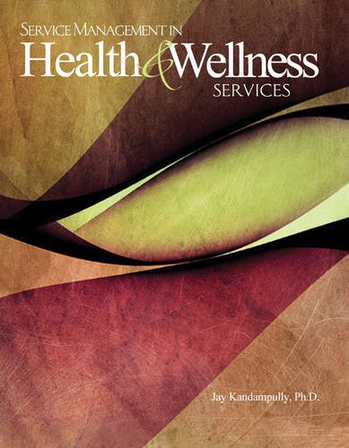 Service Management in Health and Wellness Services