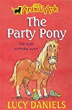 The Party Pony (Little Animal Ark #6)
