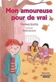 Mon amoureuse pour de vrai par Thomas Scotto