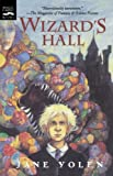 Wizard's Hall, Jane Yolen, 0152020853