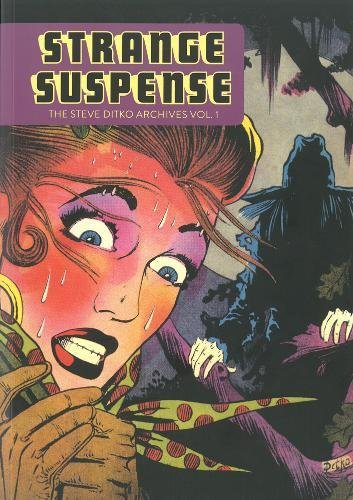 Strange Suspense: The Steve Ditko Archives Vol. 1