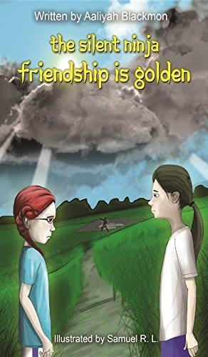 Friendship is Golden (The Silent Ninja #2)