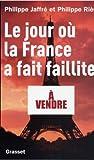 Image de Le jour où la France a fait faillite (French Edition)
