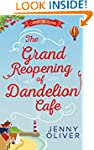 The Grand Reopening of Dandelion Cafe...