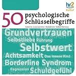 Psychologische Schlüsselbegriffe | Lisa Laurenz