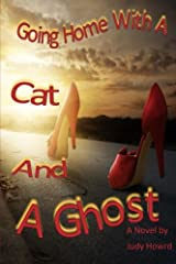 Going Home With A Cat And A Ghost Paperback