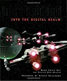Industrial Light and Magic (Into the digital realm)