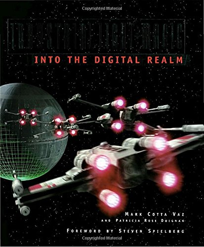 Industrial Light & Magic: Into the Digital Realm