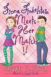 Fiona Finkelstein Meets Her Match!!, Shawn K. Stout, 141697928X