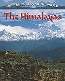 The Himalayas, Molly Aloian, 0778775690