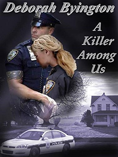A Killer Among Us by [Byington, Deborah]