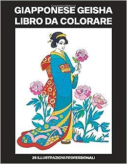 Favoloso Amazon.it: Giapponese Geisha Libro da Colorare: Libro da Colorare KT99