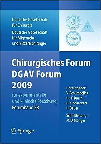 Chirurgisches Forum und DGAV Forum 2009: Fur experimentelle und klinische Forschung 126.Kongress der Deutschen Gesellschaft fur Chirurgie, Munchen, . ... (Deutsche Gesellschaft für Chirurgie)