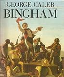 George Caleb Bingham, Michael E. Shapiro, 0810931028