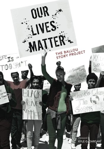 Read Online Our Lives Matter: The Ballou Story Project (Volume 2) ebook
