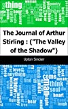 The Journal of Arthur Stirling : (